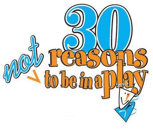 Fall play logo - 30 Reasons NOT to be in a play